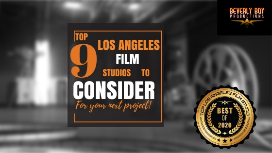Top 9 Los Angeles Film Studios