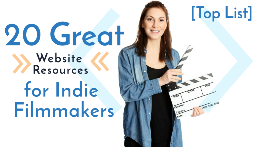 20 web Resources for Indie Filmmakers