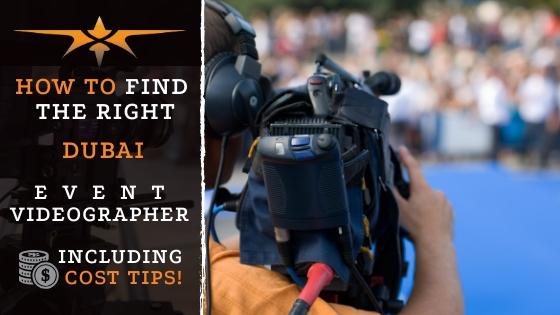 Dubai Event Videographer