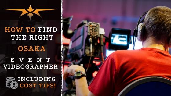 Osaka Event Videographer