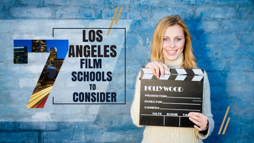 Top 7 Los Angeles Film Schools