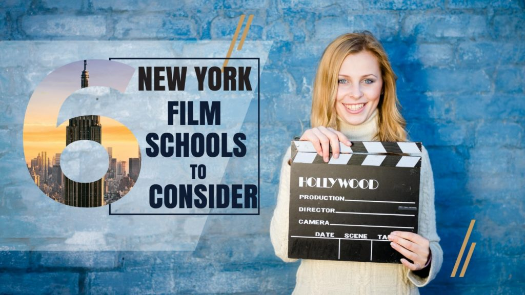 Top 6 New York Film Schools