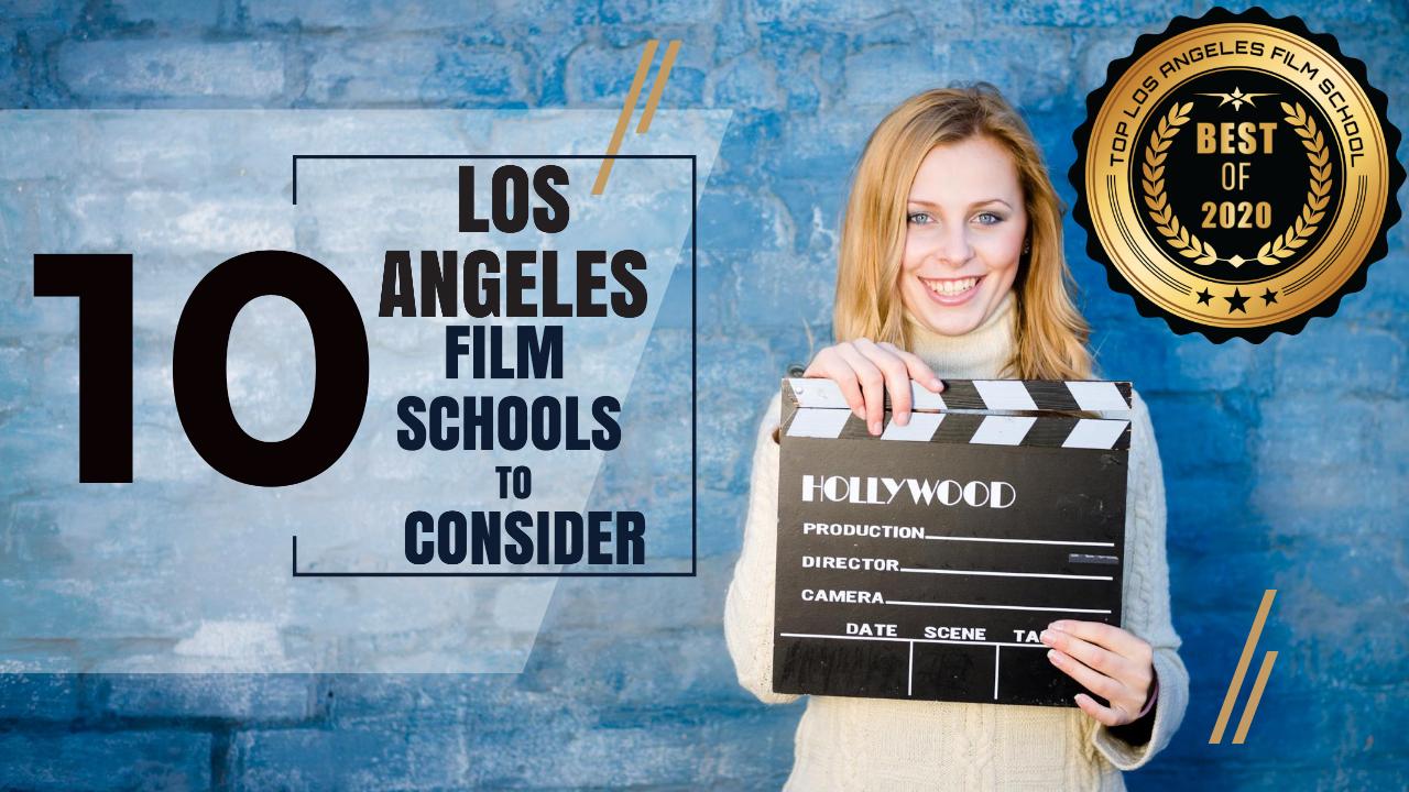 Top 10 Los Angeles Film Schools