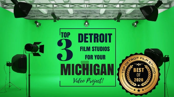 Top 3 Detroit Film Studios