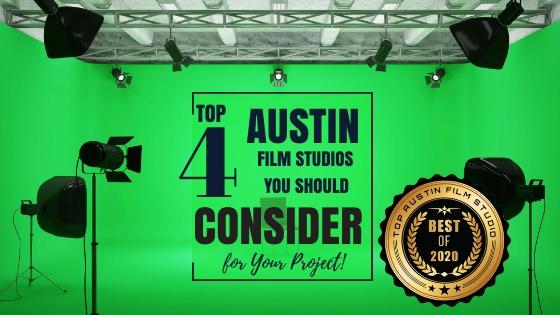 Top 4 Austin Film Studios