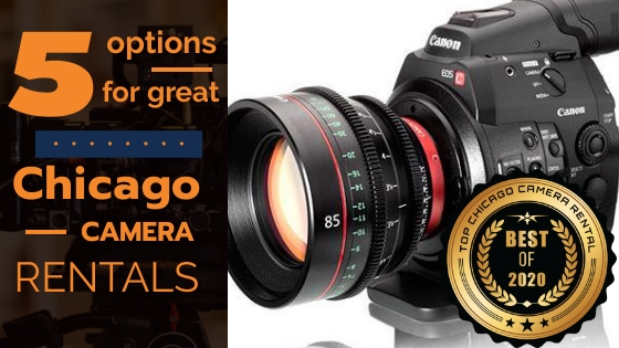 Top 5 Chicago Camera Rentals