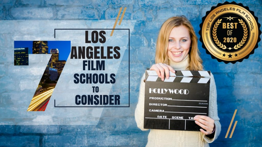Top 7 Los Angeles Film Schools