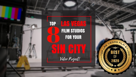 Top 8 Las Vegas Film Studios