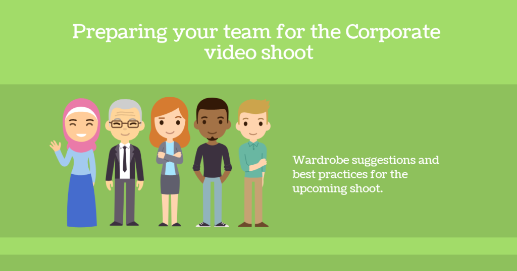 Preparing your team for the Corporate shoot