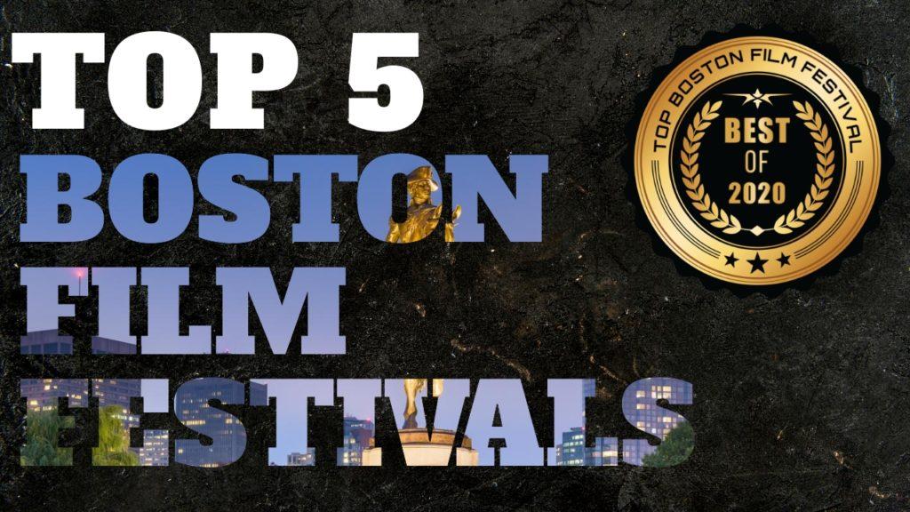 Top 5 Boston Film Festivals