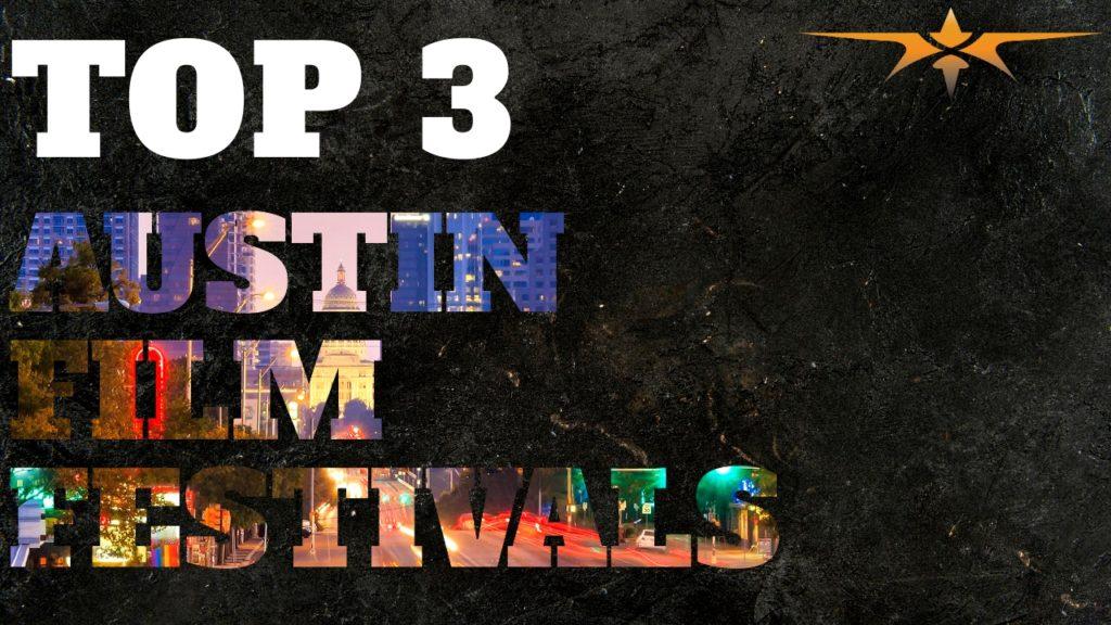 Austin Film Festivals