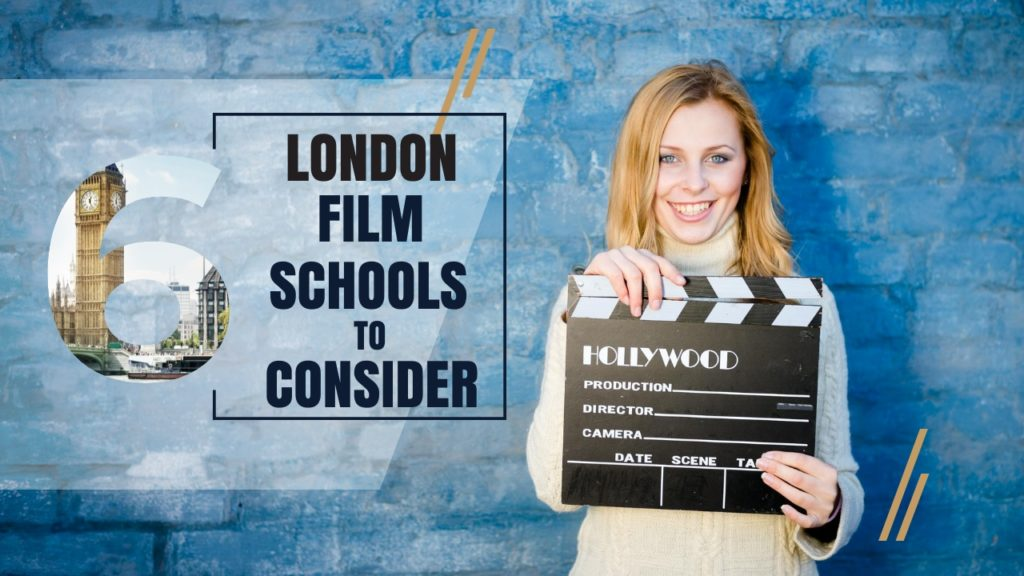 Top 6 London Film Schools