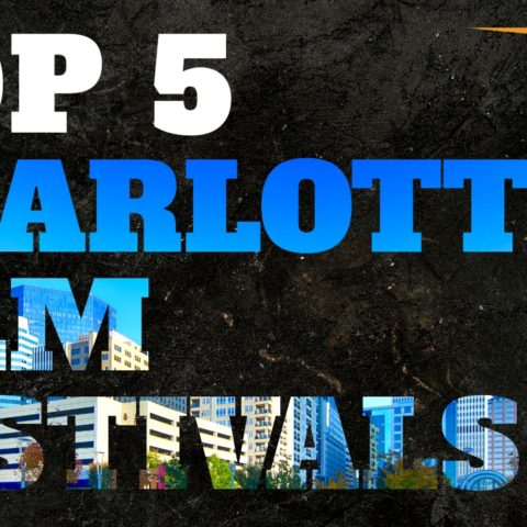 Charlotte Film Festivals