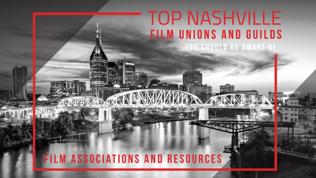 Nashville Film Unions and Guilds