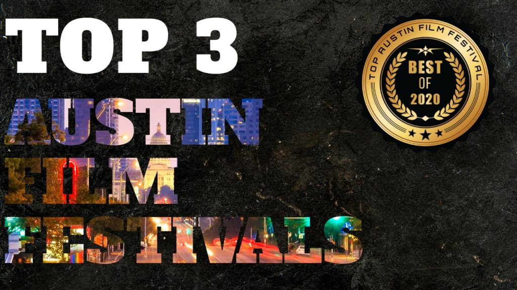 Top 3 Austin Film Festivals