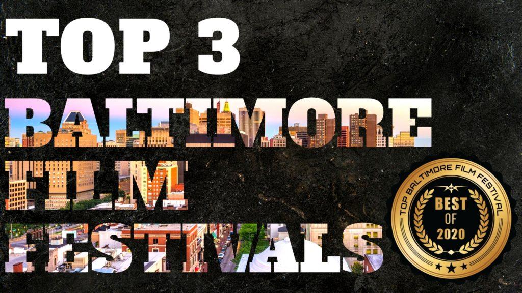 Top 3 Baltimore Film Festivals