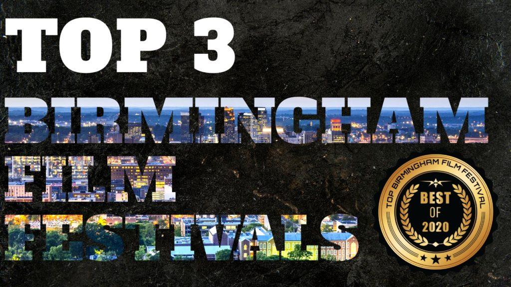 Top 3 Birmingham Film Festivals