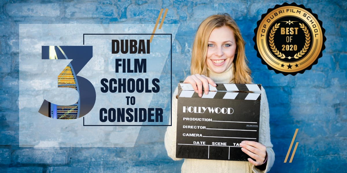 Top 3 Dubai Film Schools