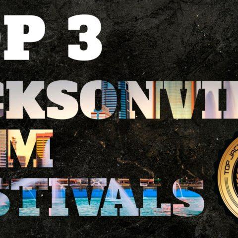 Top 3 Jacksonville Film Festivals