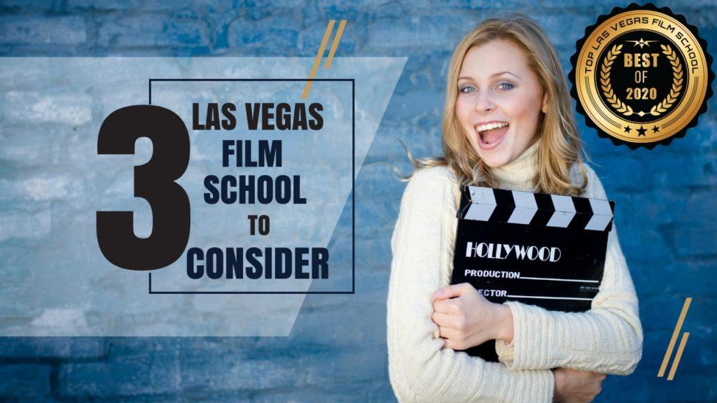 Top 3 Las Vegas Film School