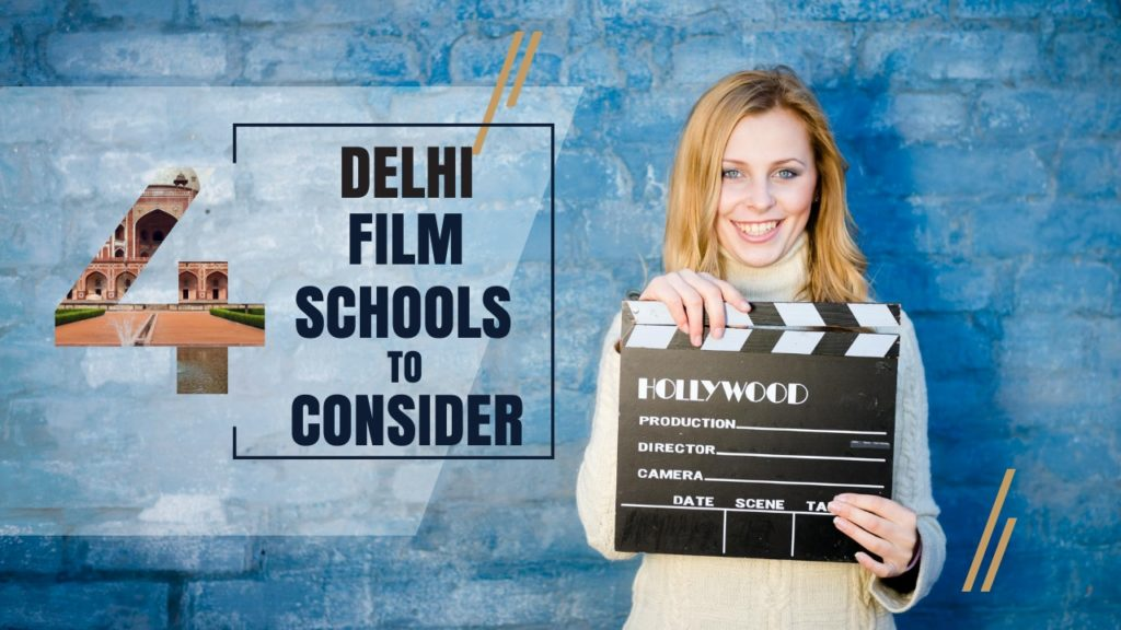 Top 4 Delhi Film Schools