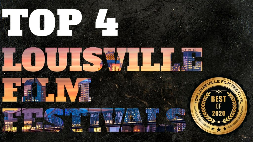 Top 4 Louisville Film Festivals