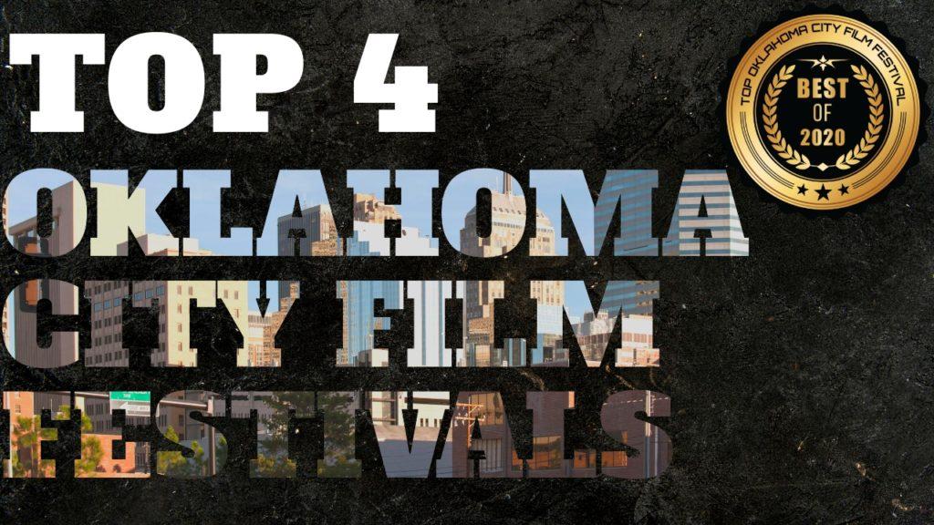 Top 4 Oklahoma City Film Festivals