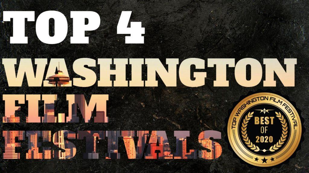 Top 4 Washington Film Festivals