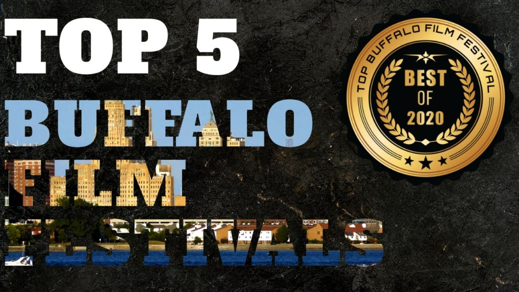 Top 5 Buffalo Film Festivals