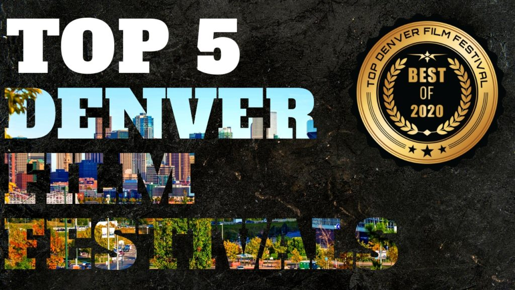 Top 5 Denver Film Festivals