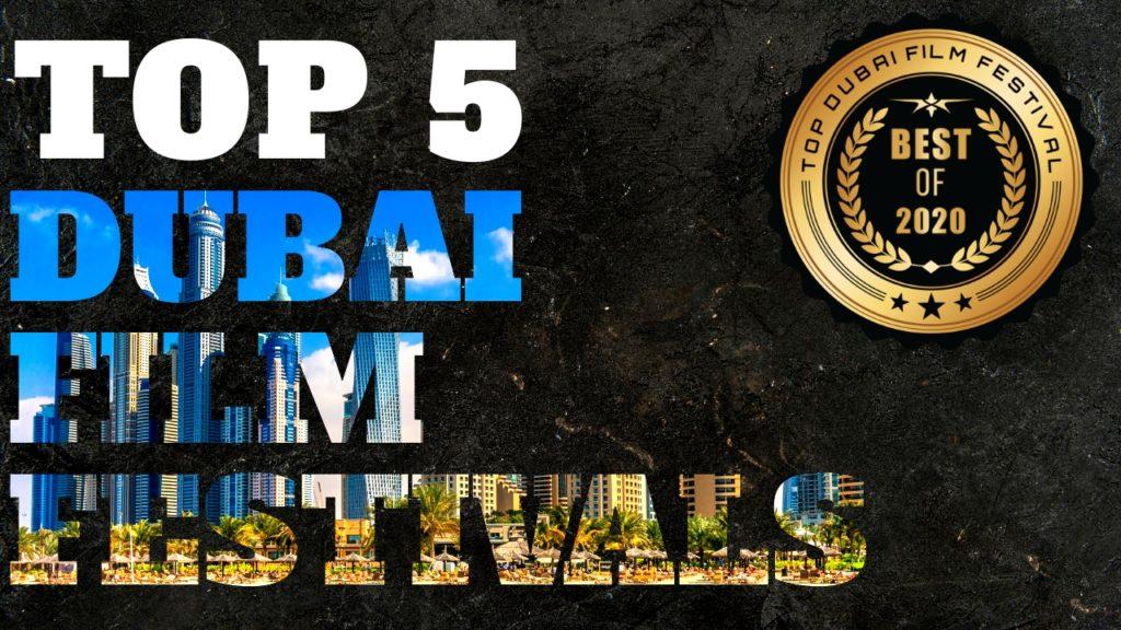 Top 5 Dubai Film Festivals