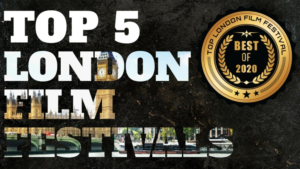 Top 5 London Film Festivals