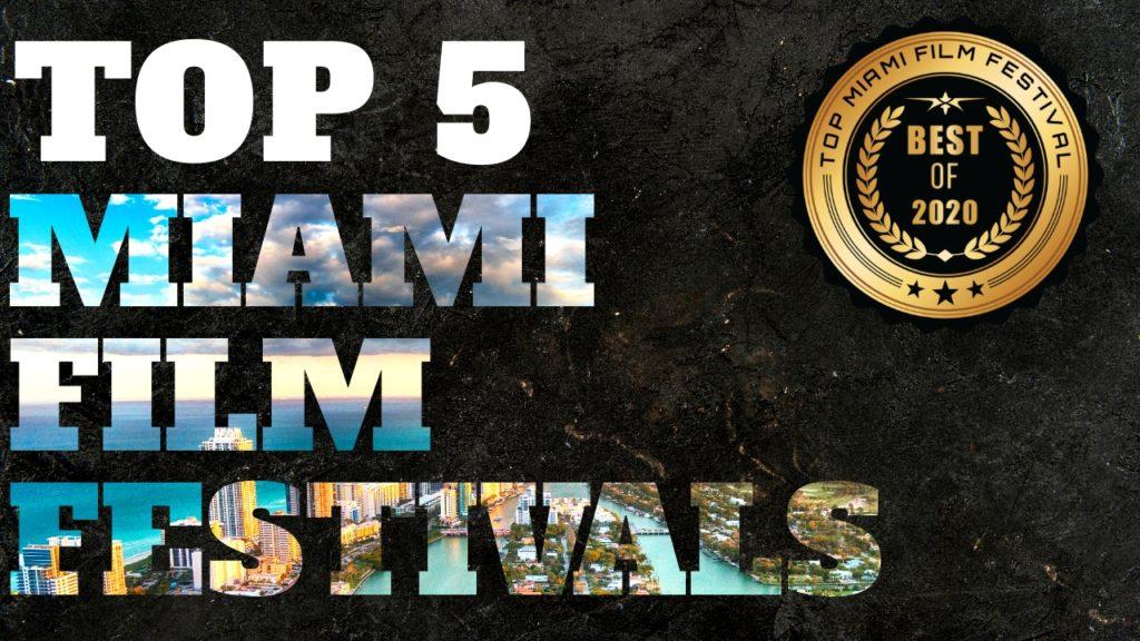 Top 5 Miami Film Festivals