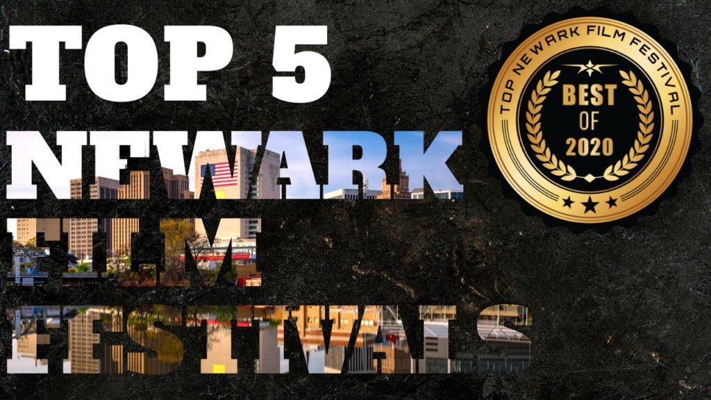 Top 5 Newark Film Festivals