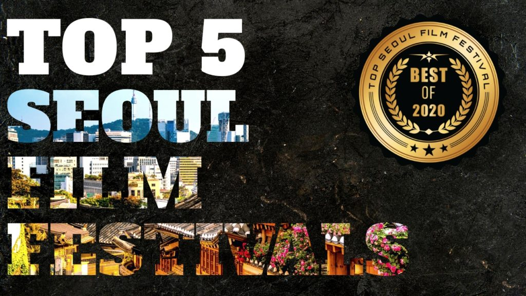Top 5 Seoul Film Festivals