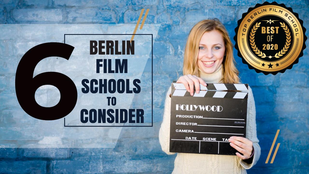 Top 6 Berlin Film Schools