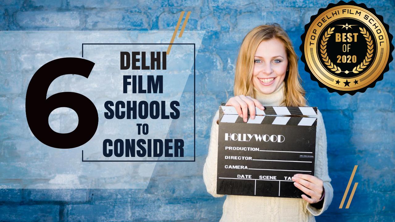 Top 6 Delhi Film Schools