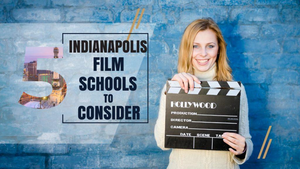 Top 5 Indianapolis Film Schools