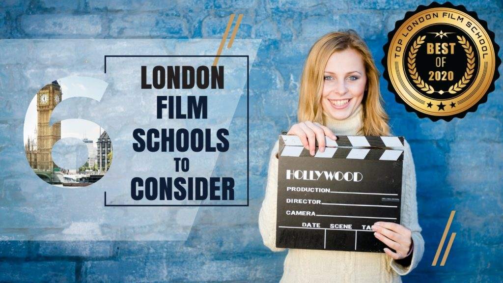 Top 6 London Film Schools