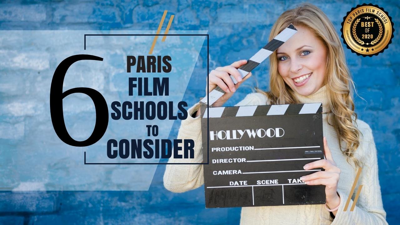 Top 6 Paris Film Schools