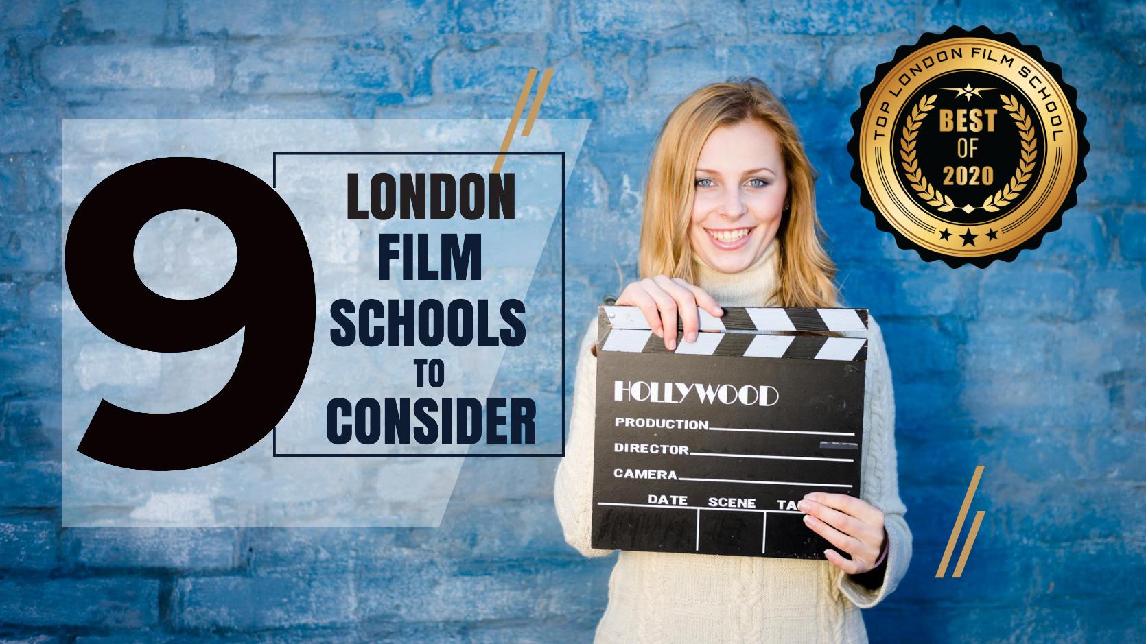 Top 9 London Film Schools