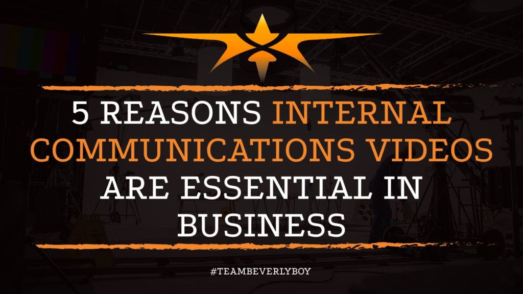 5 Reasons Internal Communications Videos are Essential in Business
