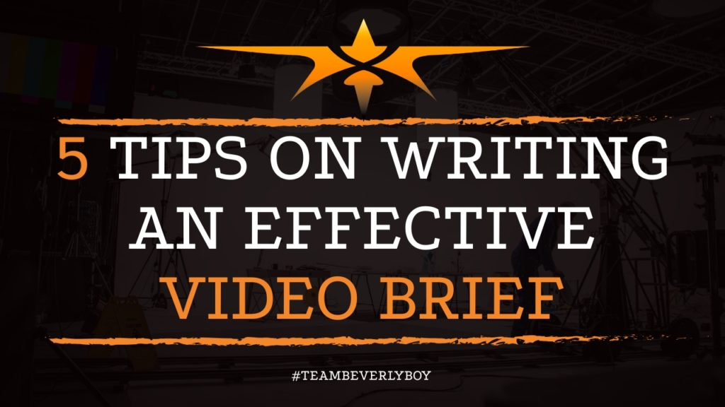 5 Tips on Writing an Effective Video Brief