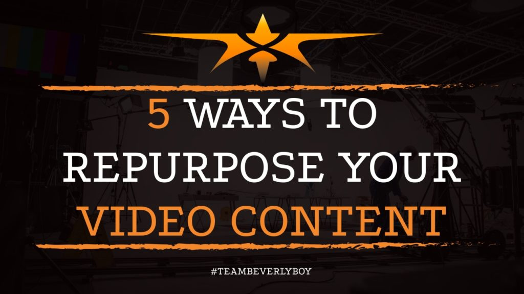 5 Ways to Repurpose Your Video Content