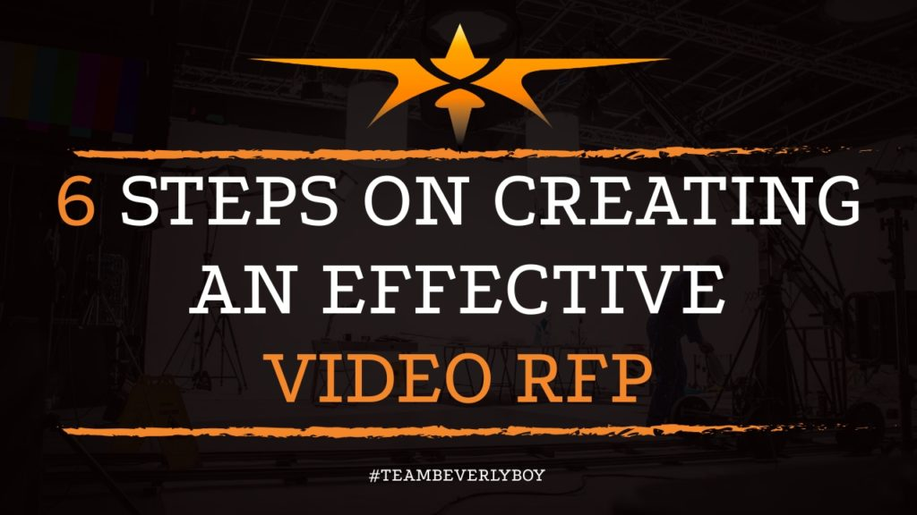 6 Steps on Creating an Effective Video RFP