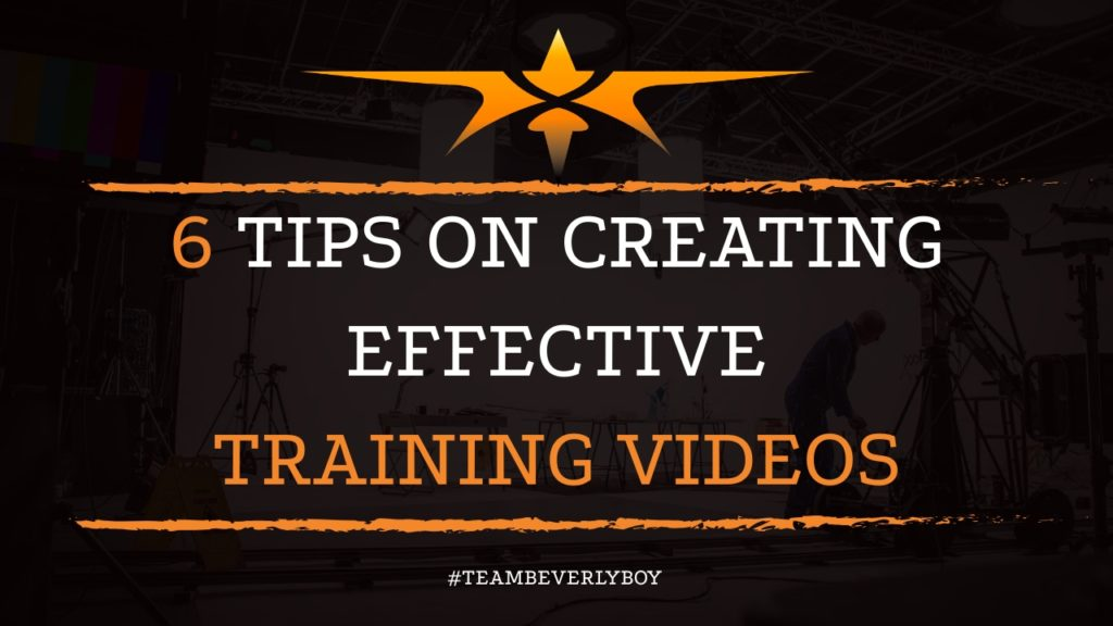 6 Tips on Creating Effective Training Videos
