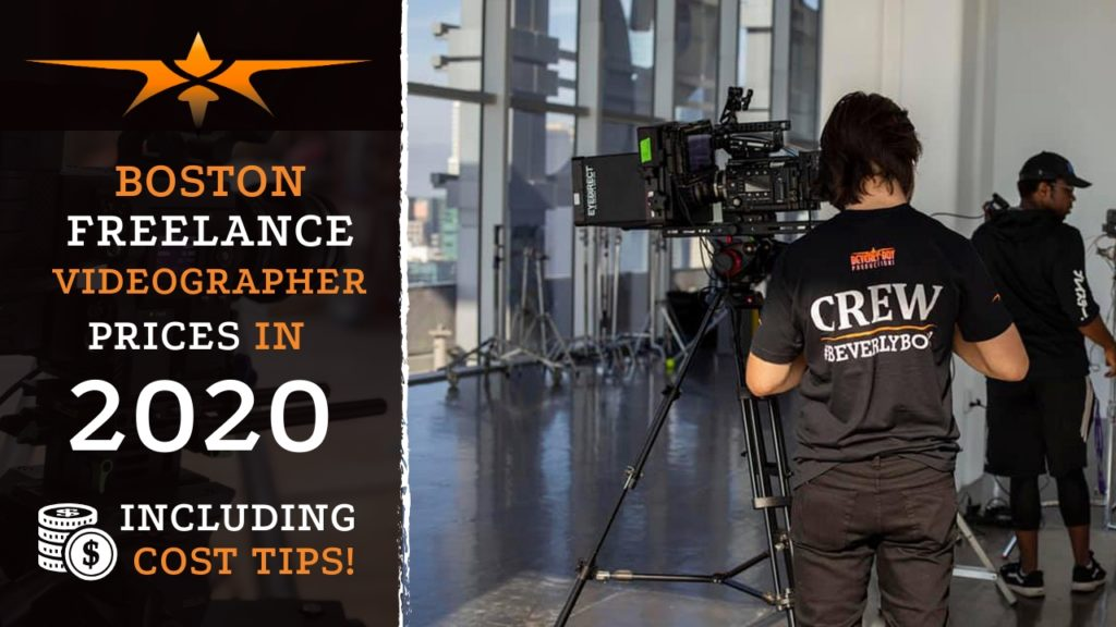 Boston Freelance Videographer Prices in 2020