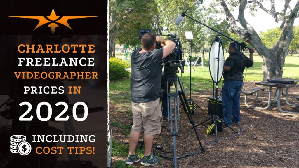 Charlotte Freelance Videographer Prices in 2020