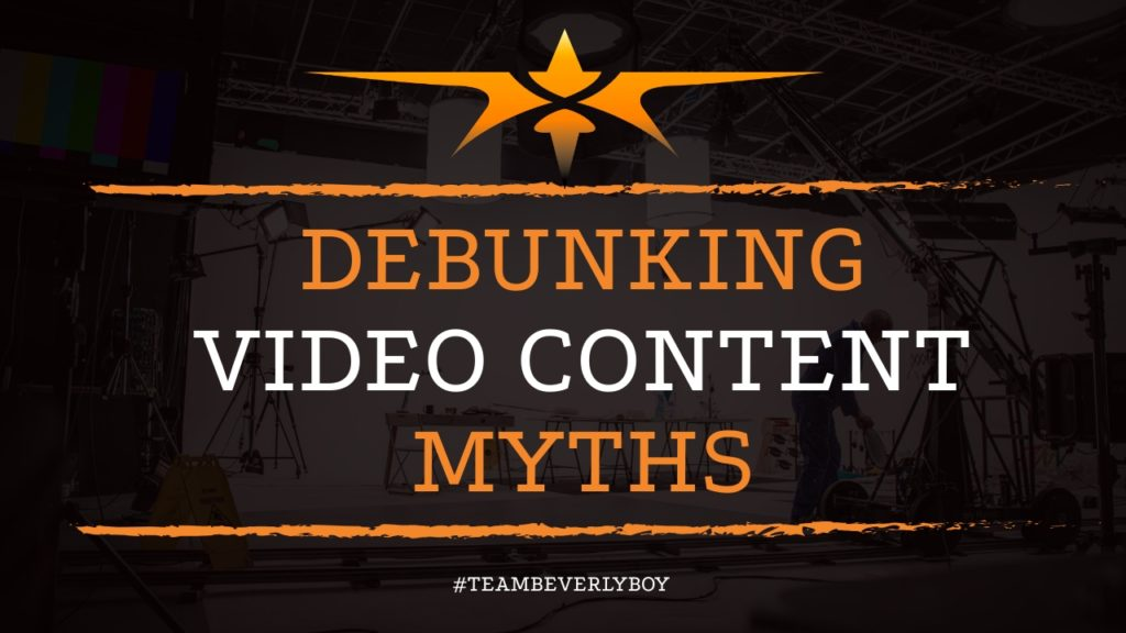 Debunking Video Content Myths