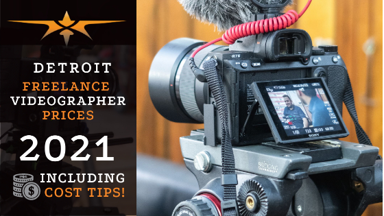 Detroit Freelance Videographer Prices in 2021